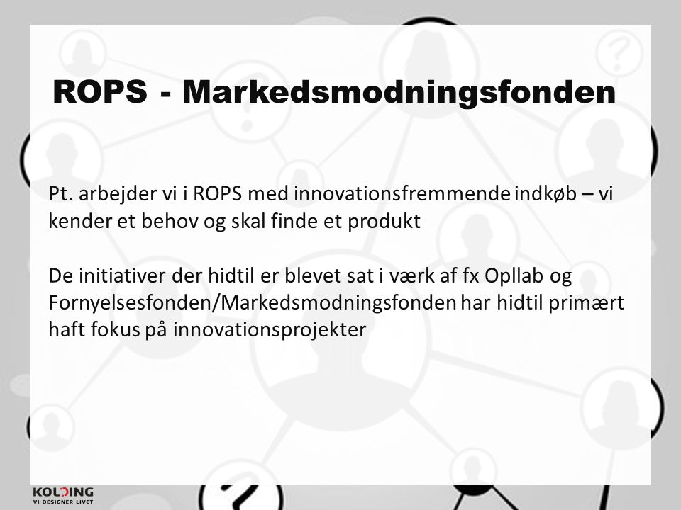 ROPS - Markedsmodningsfonden