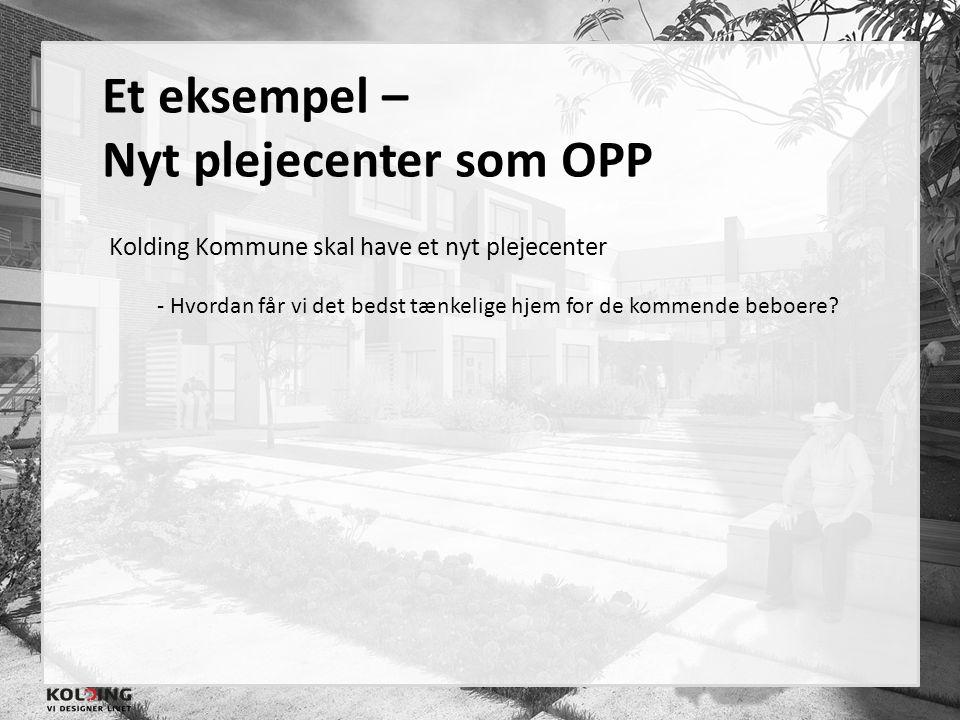 Nyt plejecenter som OPP