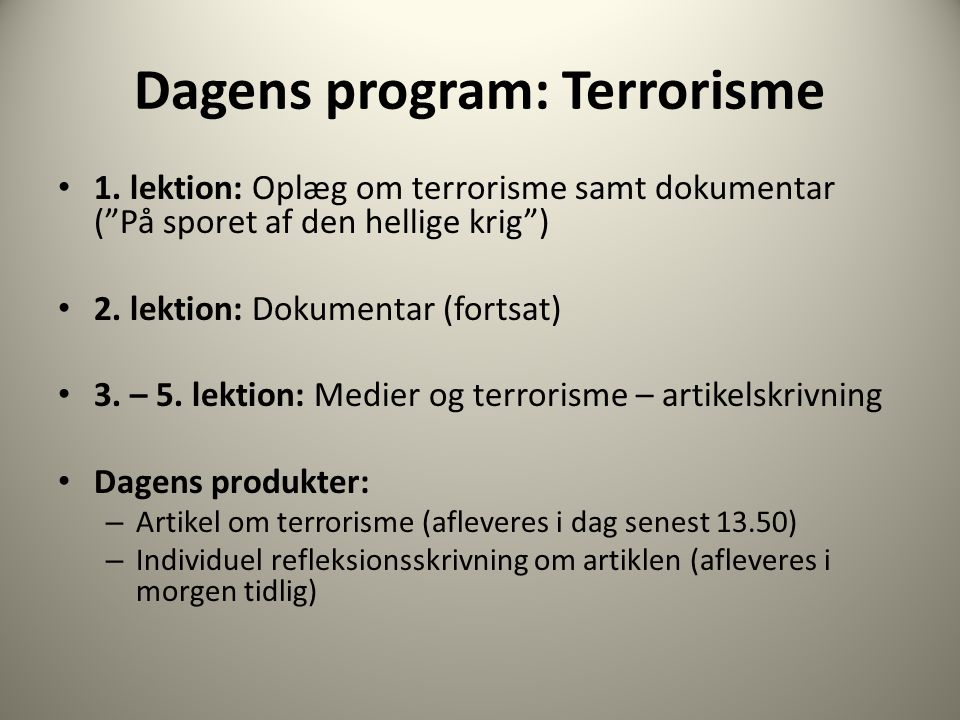 Dagens program: Terrorisme