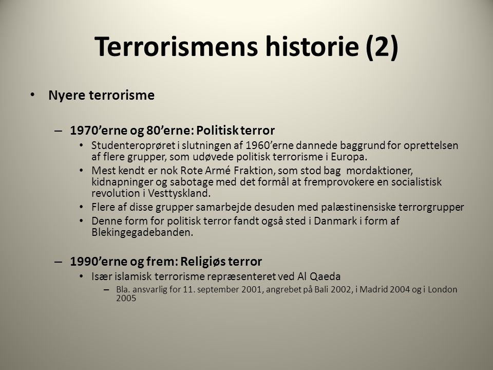 Dagens program: Terrorisme - ppt download