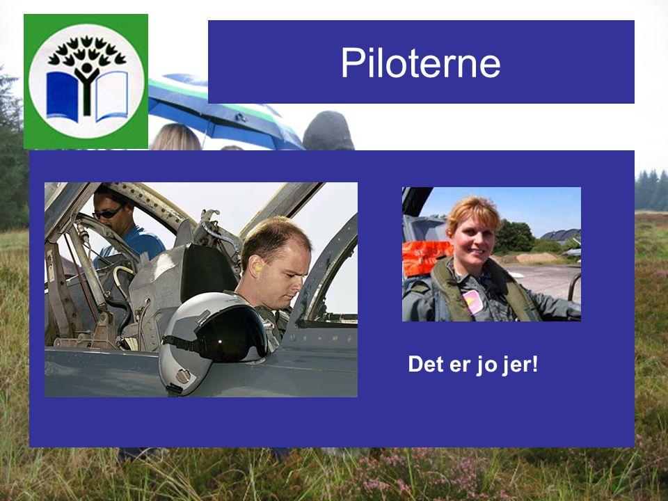 Piloterne Det er jo jer!
