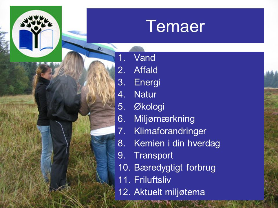Temaer Vand Affald Energi Natur Økologi Miljømærkning