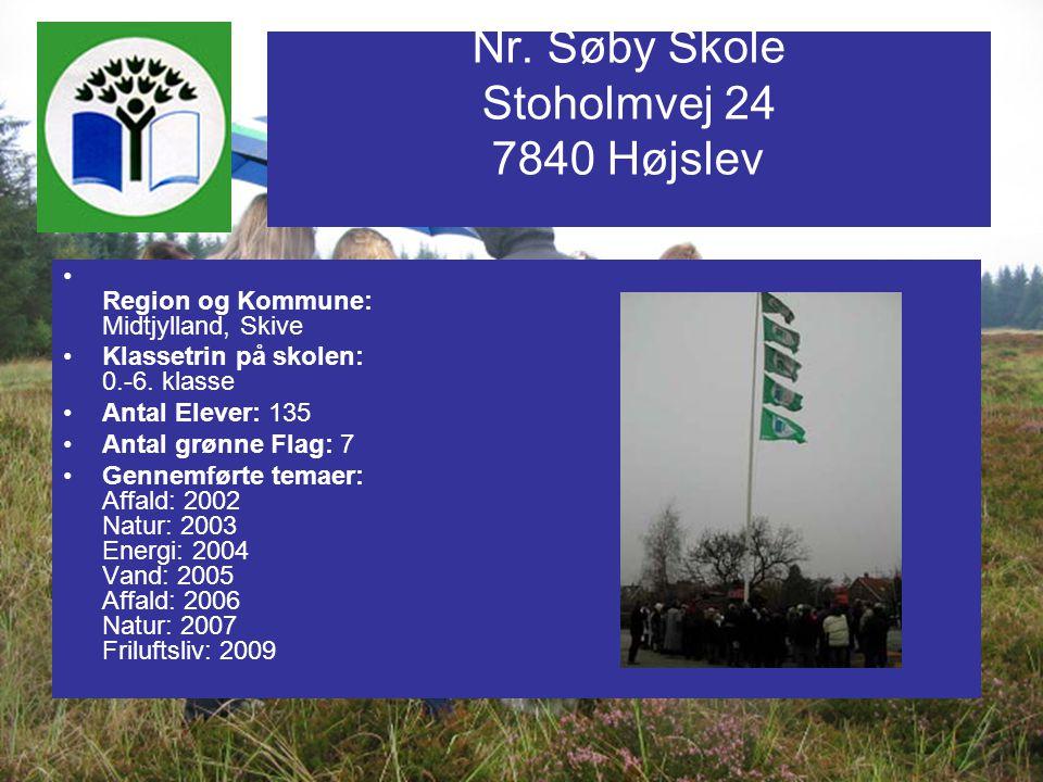 Nr. Søby Skole Stoholmvej 24 7840 Højslev