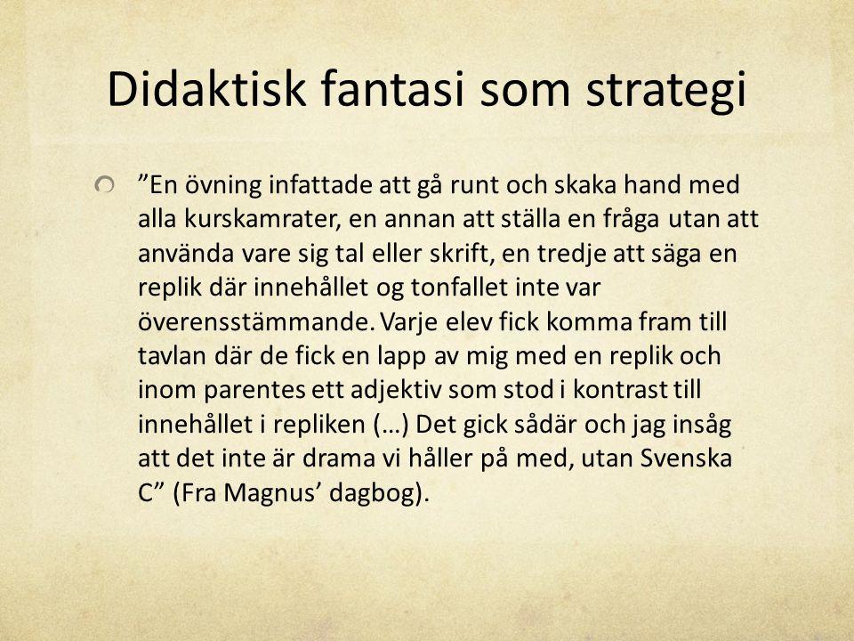 Didaktisk fantasi som strategi
