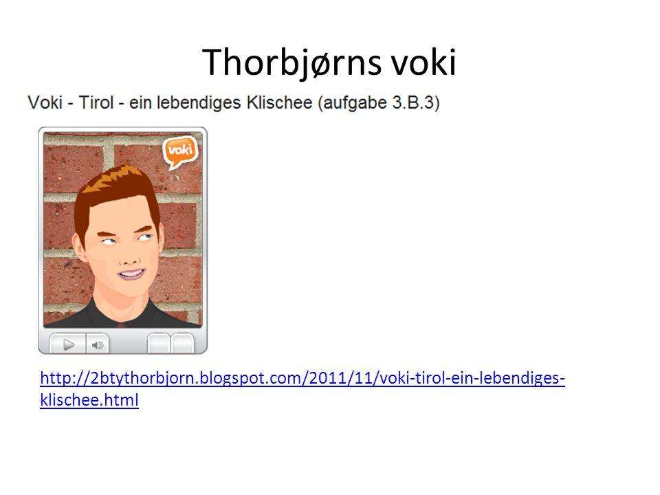 Thorbjørns voki http://2btythorbjorn.blogspot.com/2011/11/voki-tirol-ein-lebendiges-klischee.html