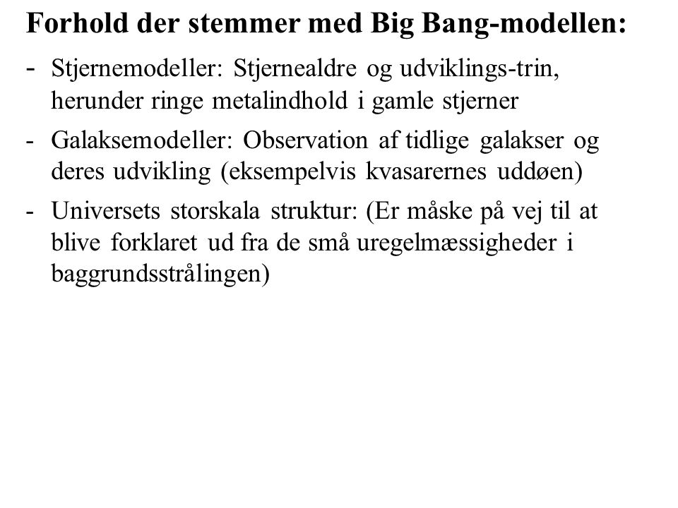 Forhold der stemmer med Big Bang-modellen: