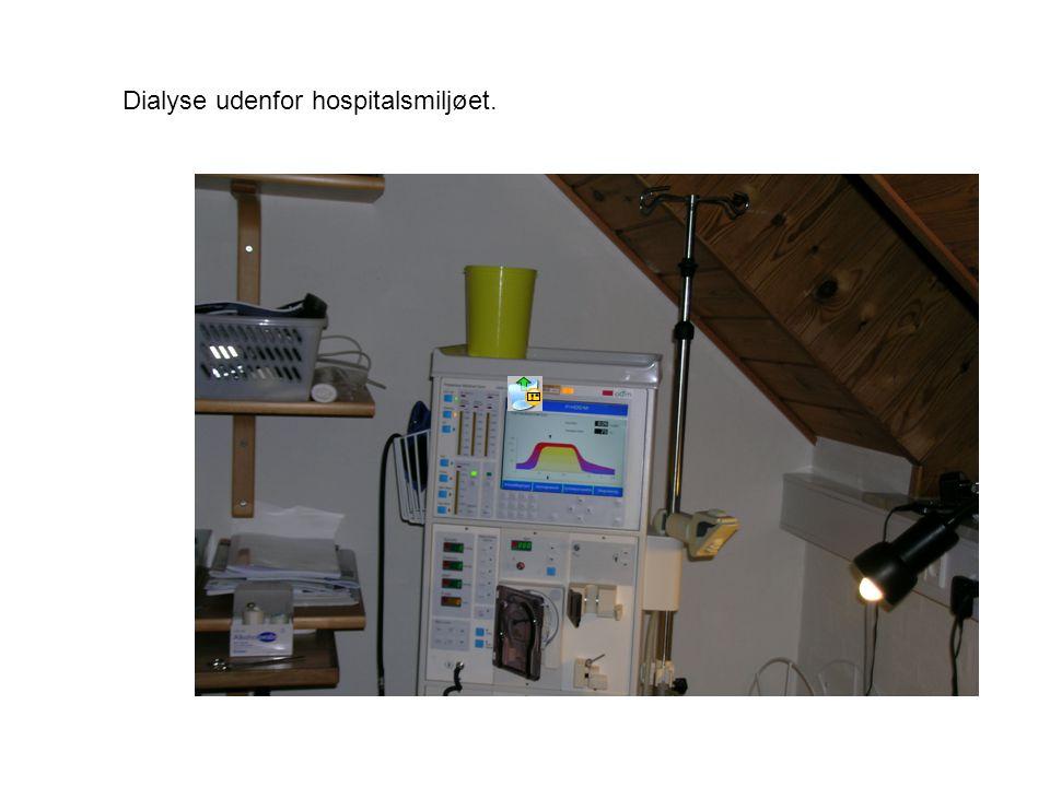 Dialyse udenfor hospitalsmiljøet.