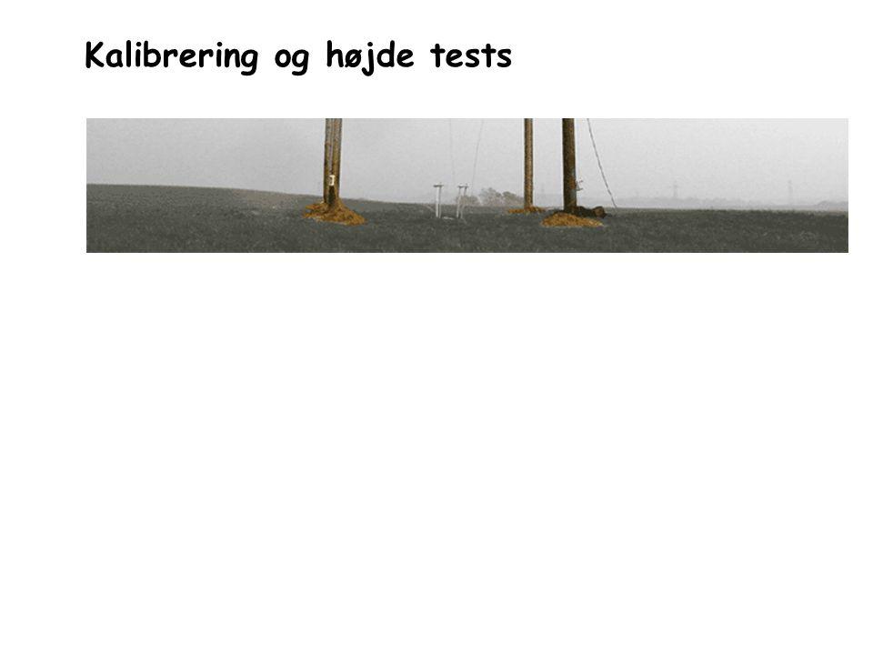 Kalibrering og højde tests