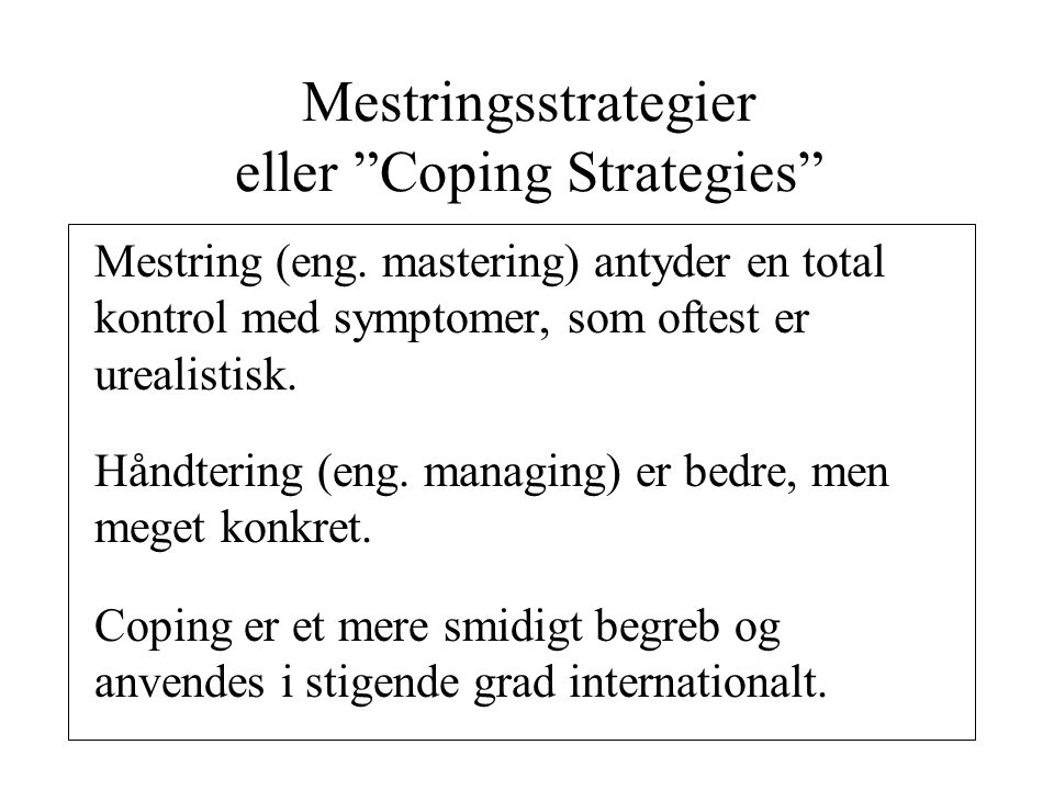 Mestringsstrategier eller Coping Strategies