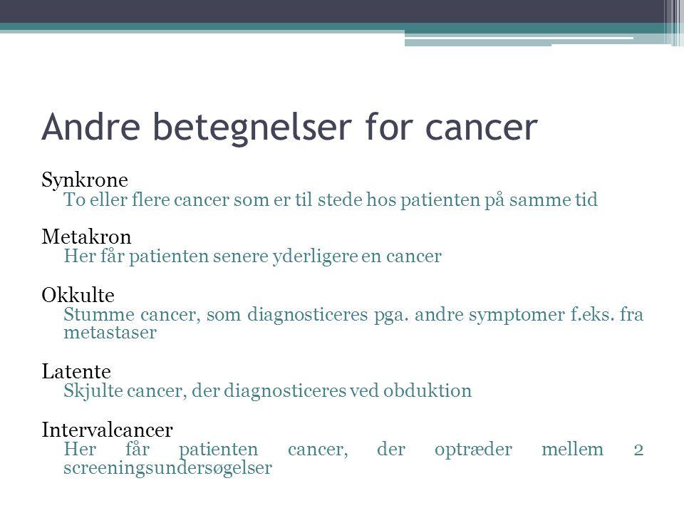 Andre betegnelser for cancer