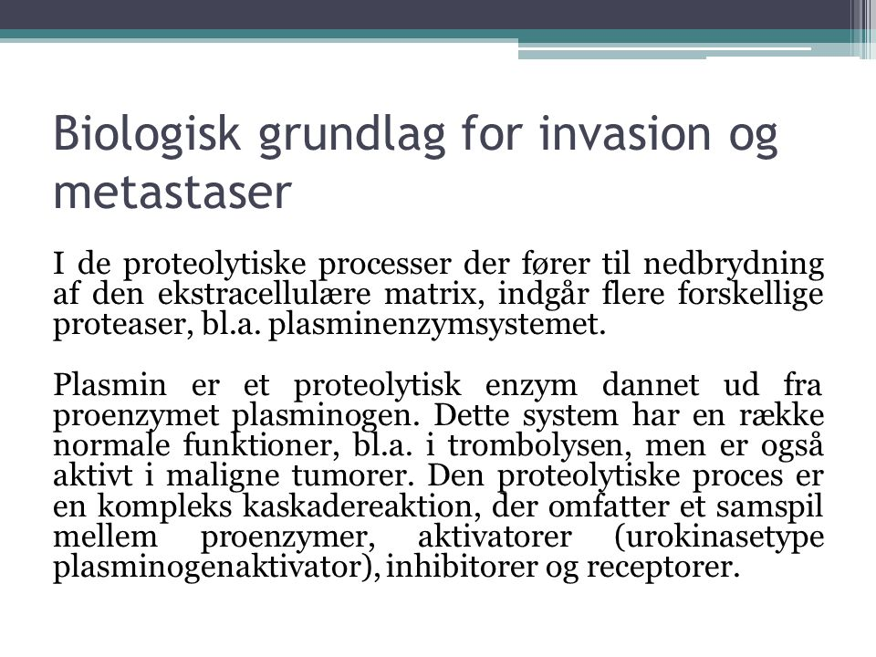 Biologisk grundlag for invasion og metastaser
