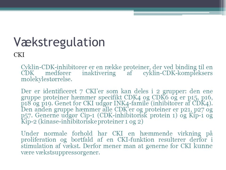 Vækstregulation CKI.