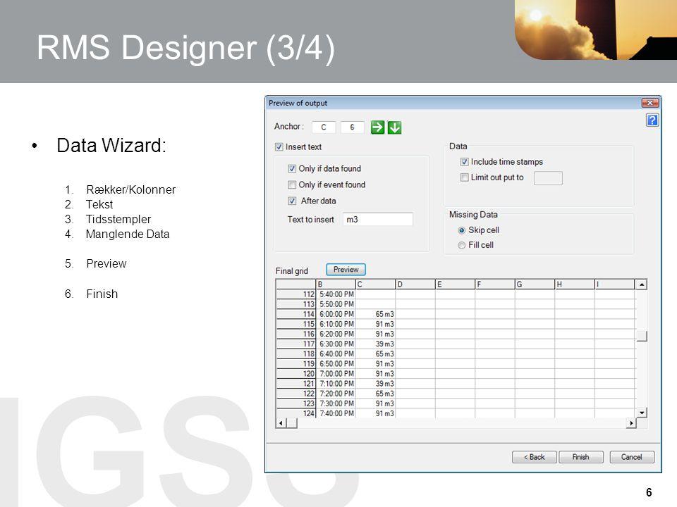 RMS Designer (3/4) Data Wizard: Rækker/Kolonner Tekst Tidsstempler