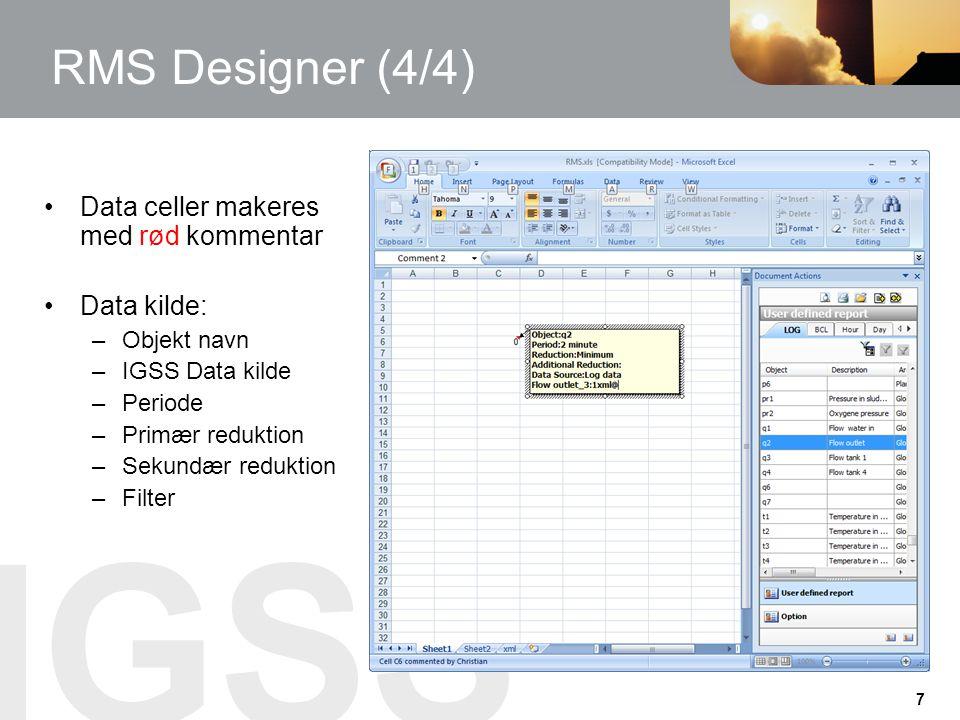 RMS Designer (4/4) Data celler makeres med rød kommentar Data kilde: