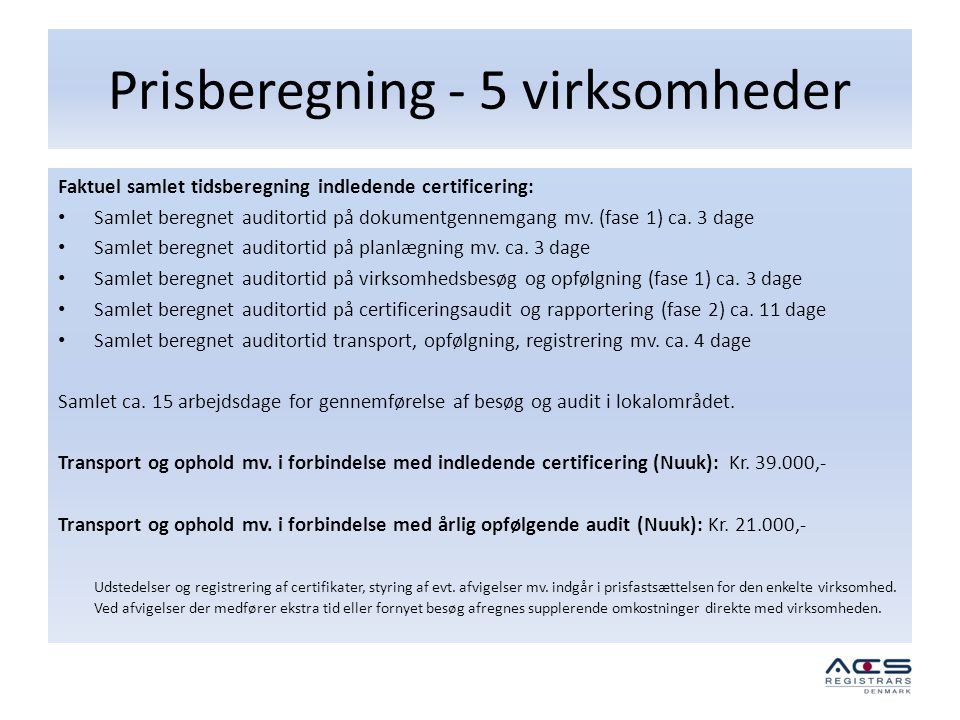Prisberegning - 5 virksomheder