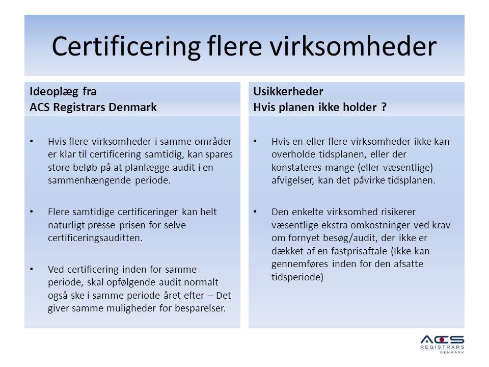 Certificering flere virksomheder