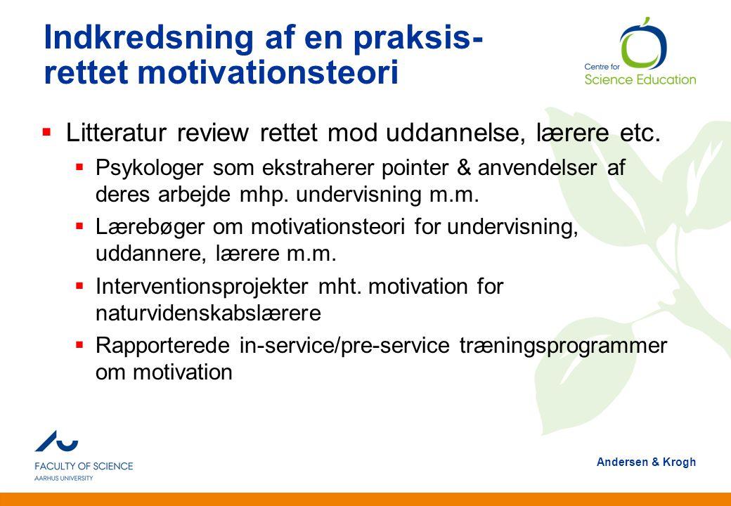 Indkredsning af en praksis-rettet motivationsteori