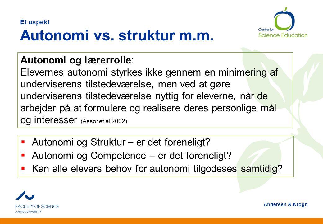 Et aspekt Autonomi vs. struktur m.m.