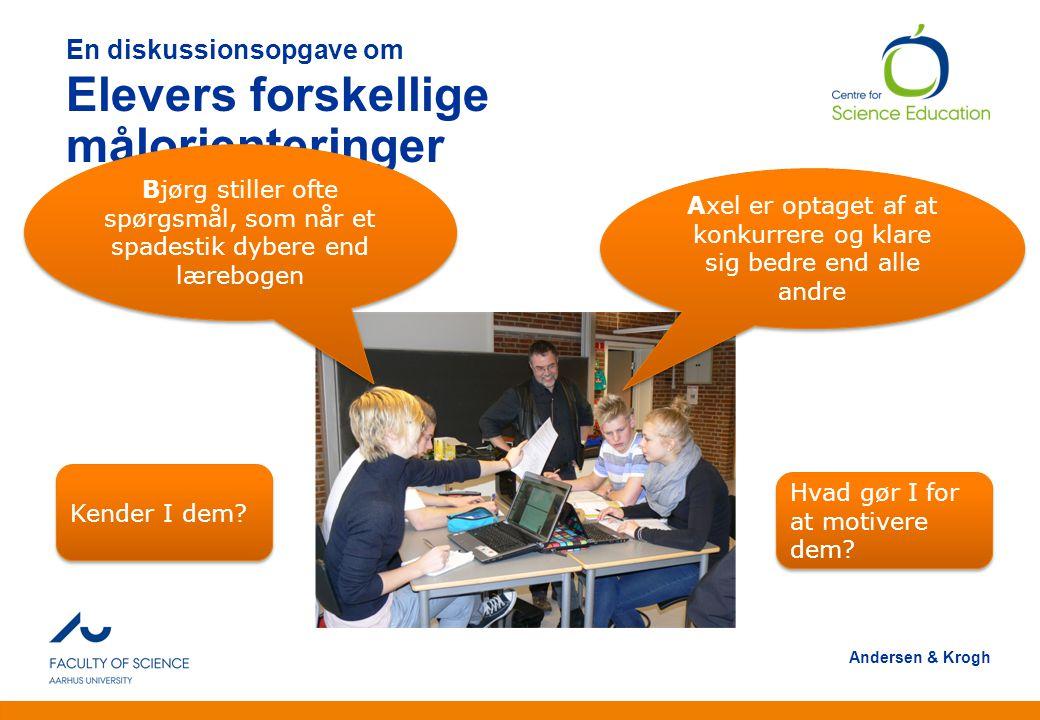 En diskussionsopgave om Elevers forskellige målorienteringer
