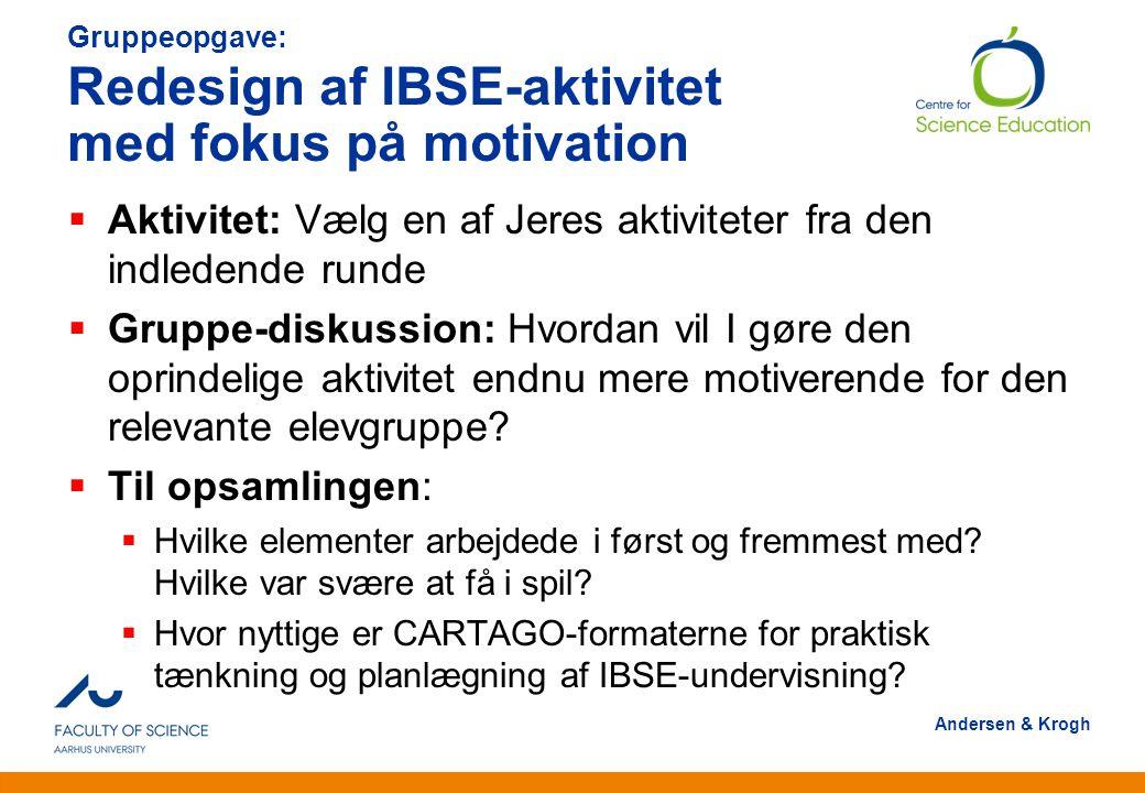 Gruppeopgave: Redesign af IBSE-aktivitet med fokus på motivation