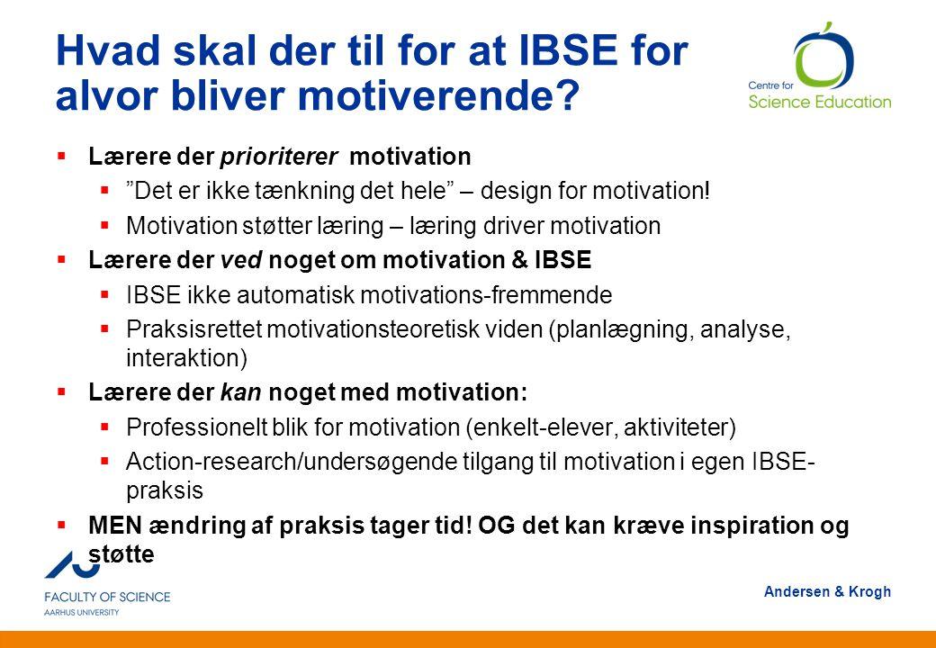 Hvad skal der til for at IBSE for alvor bliver motiverende