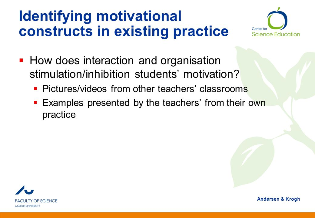 Identifying motivational constructs in existing practice