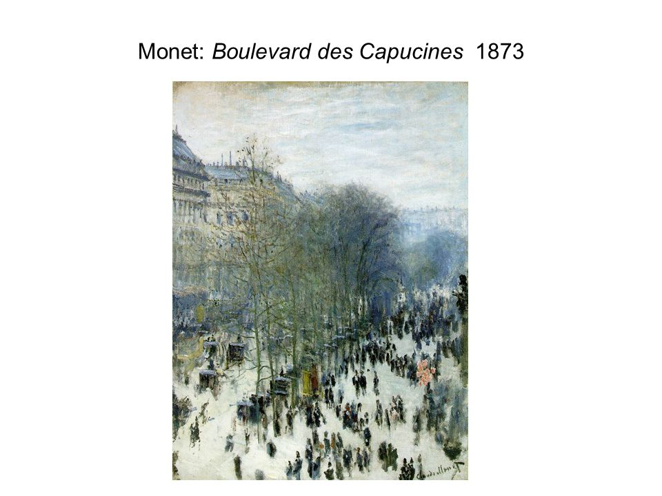 Monet: Boulevard des Capucines 1873