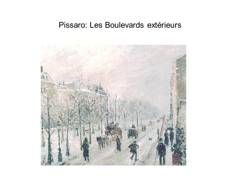 Pissaro: Les Boulevards extérieurs