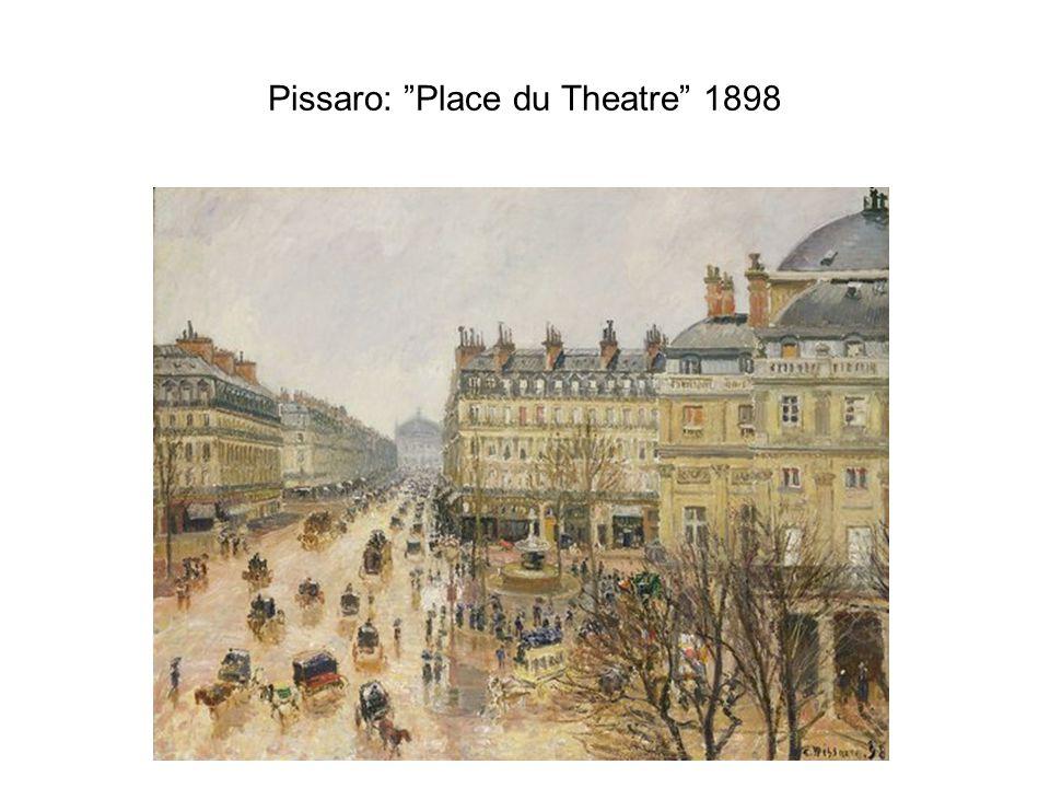 Pissaro: Place du Theatre 1898
