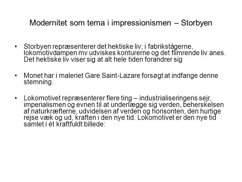 Modernitet som tema i impressionismen – Storbyen