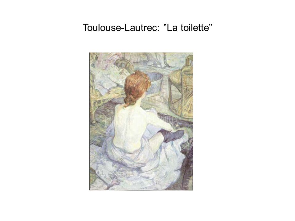 Toulouse-Lautrec: La toilette