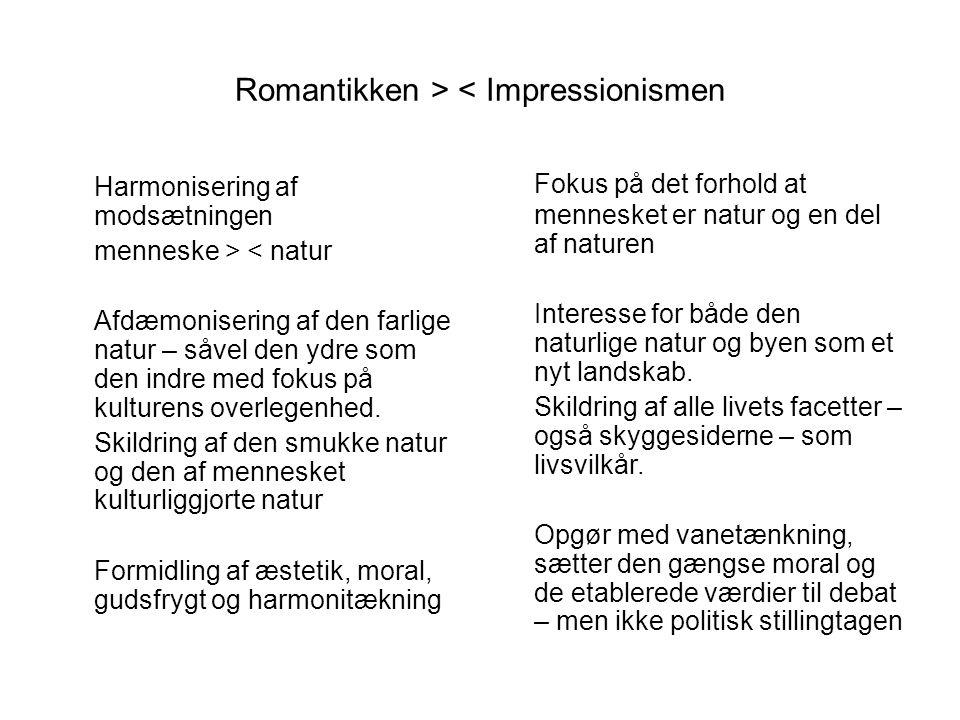 Romantikken > < Impressionismen