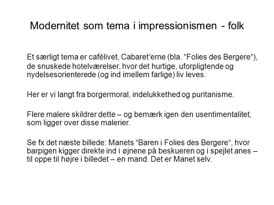 Modernitet som tema i impressionismen - folk
