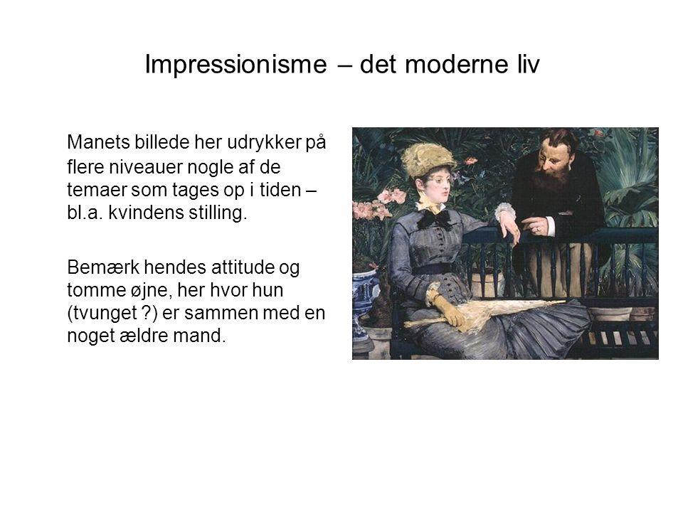 Impressionisme – det moderne liv