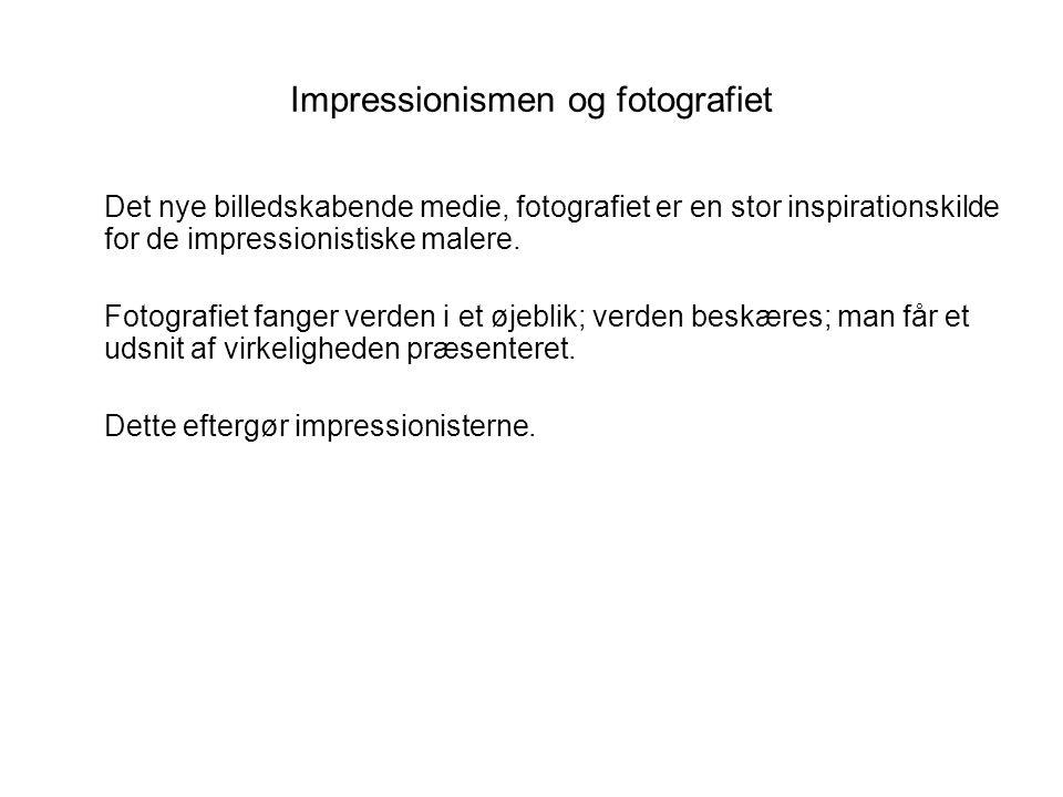 Impressionismen og fotografiet