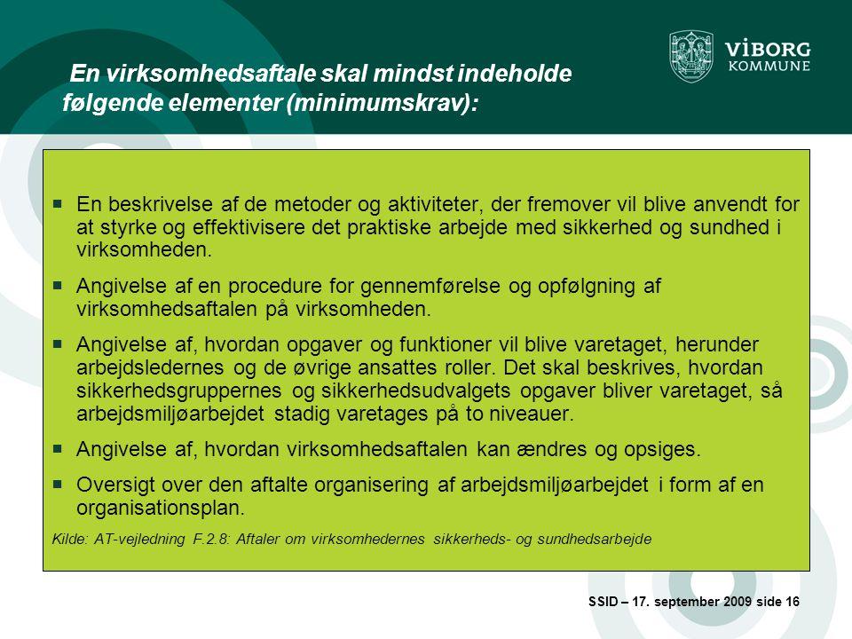 En virksomhedsaftale skal mindst indeholde følgende elementer (minimumskrav):