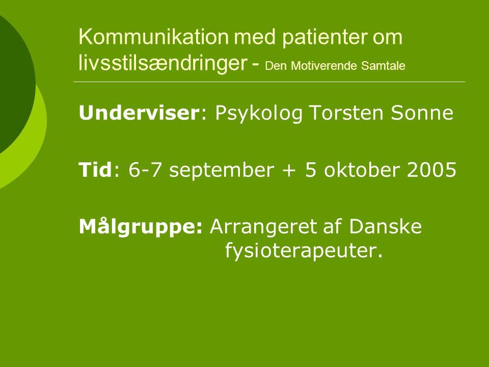 Kommunikation med patienter om livsstilsændringer - Den Motiverende Samtale