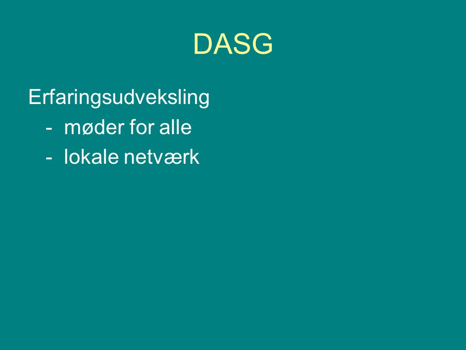 DASG Erfaringsudveksling - møder for alle - lokale netværk