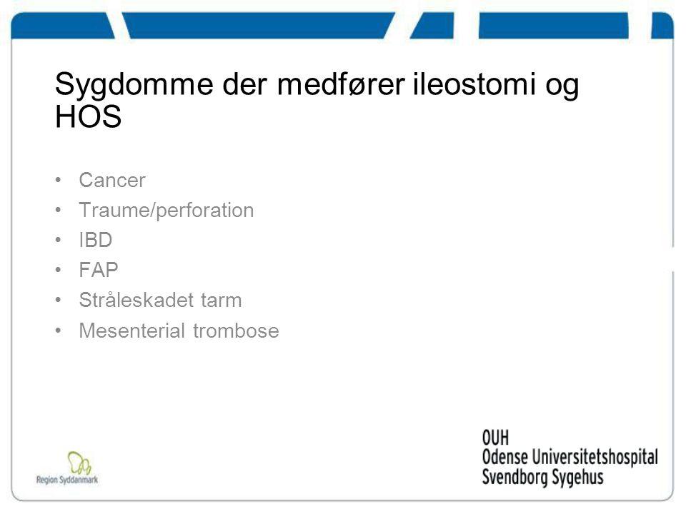 Sygdomme der medfører ileostomi og HOS