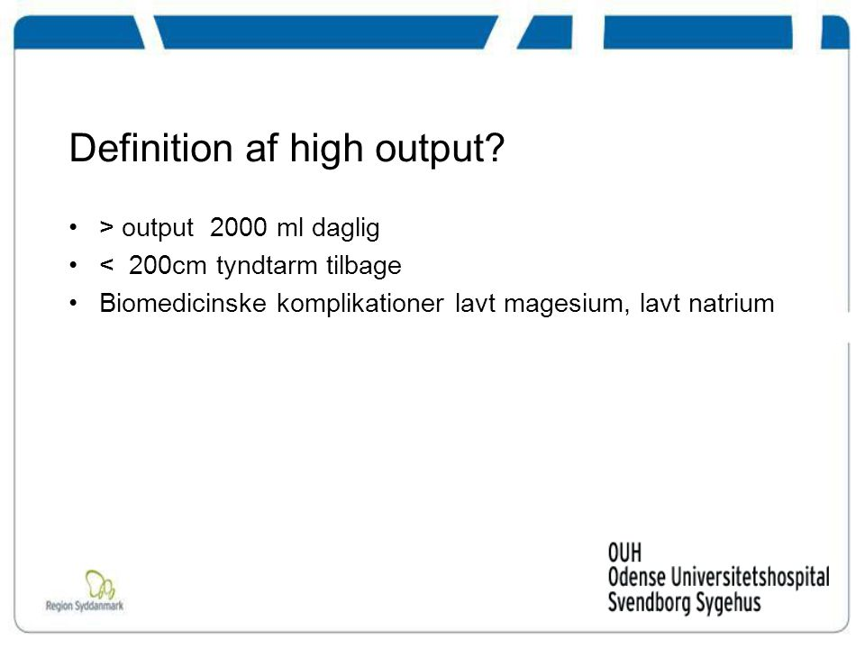 Definition af high output