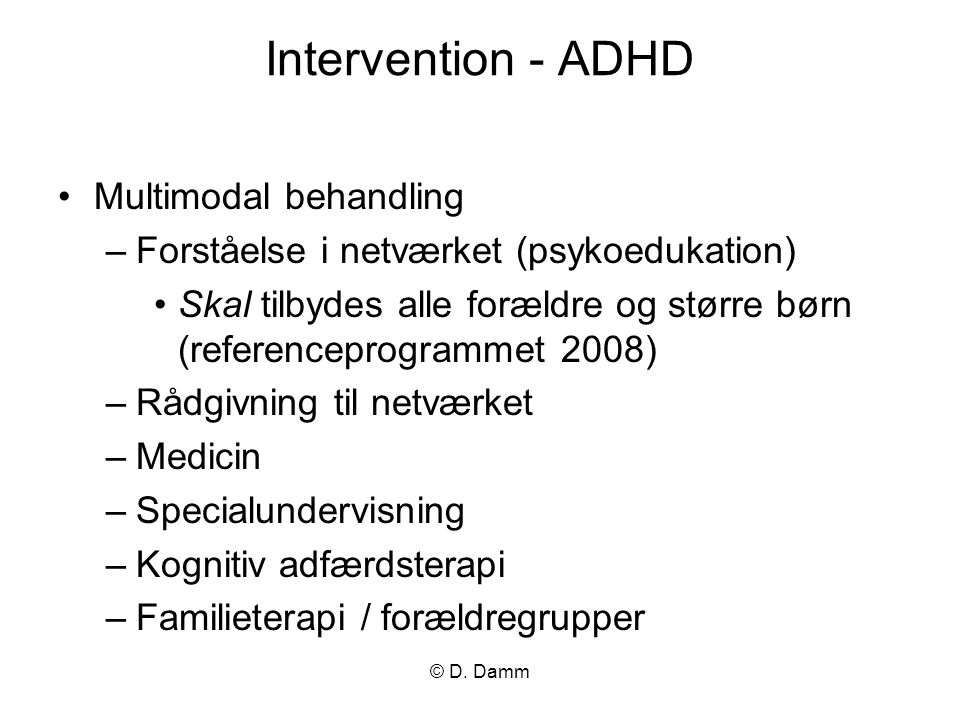 Intervention - ADHD Multimodal behandling