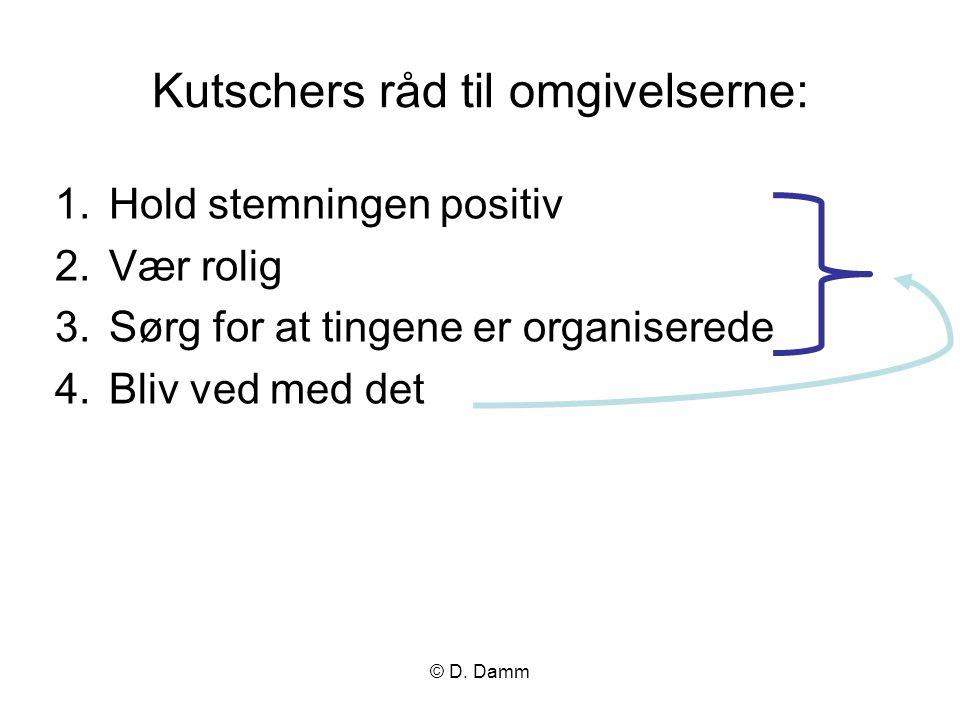 Kutschers råd til omgivelserne:
