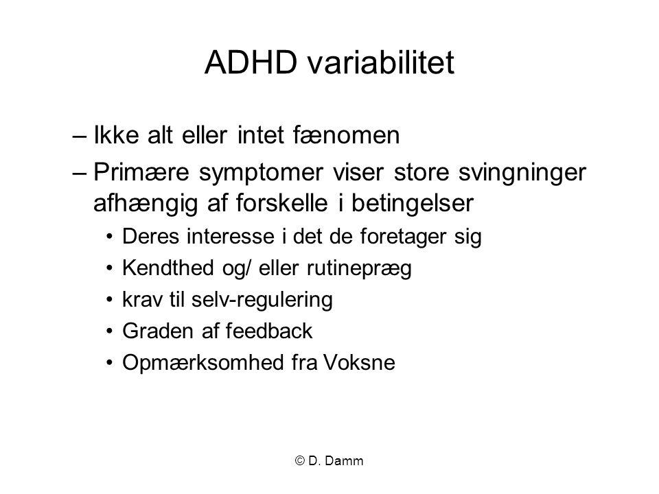 ADHD variabilitet Ikke alt eller intet fænomen