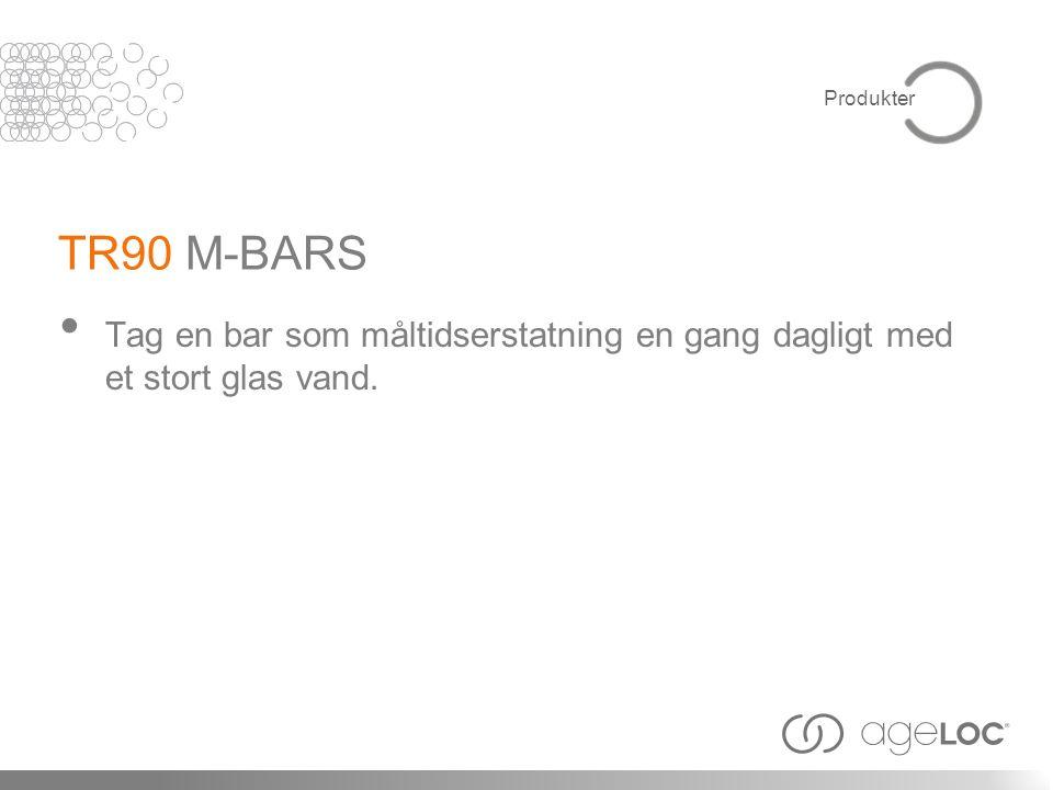 Produkter TR90 M-BARS Tag en bar som måltidserstatning en gang dagligt med et stort glas vand.