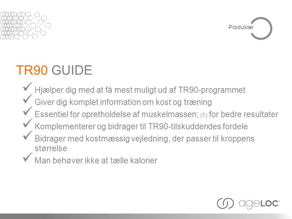 TR90 GUIDE Hjælper dig med at få mest muligt ud af TR90-programmet
