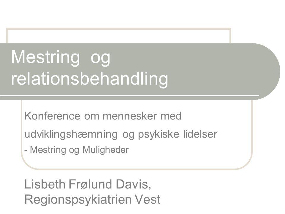 Mestring og relationsbehandling