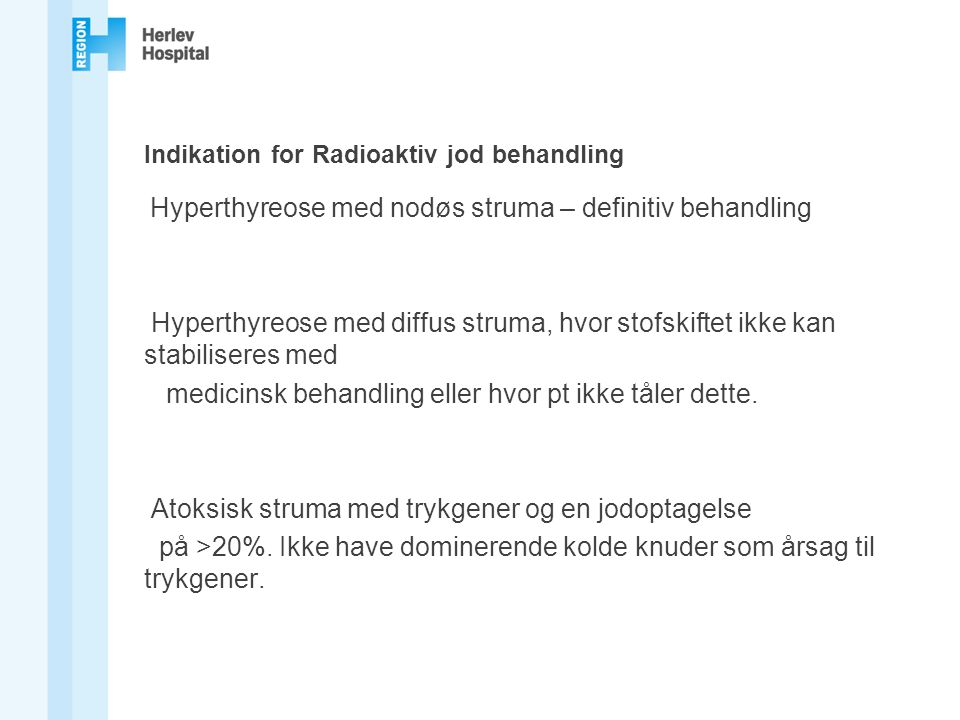 Indikation for Radioaktiv jod behandling