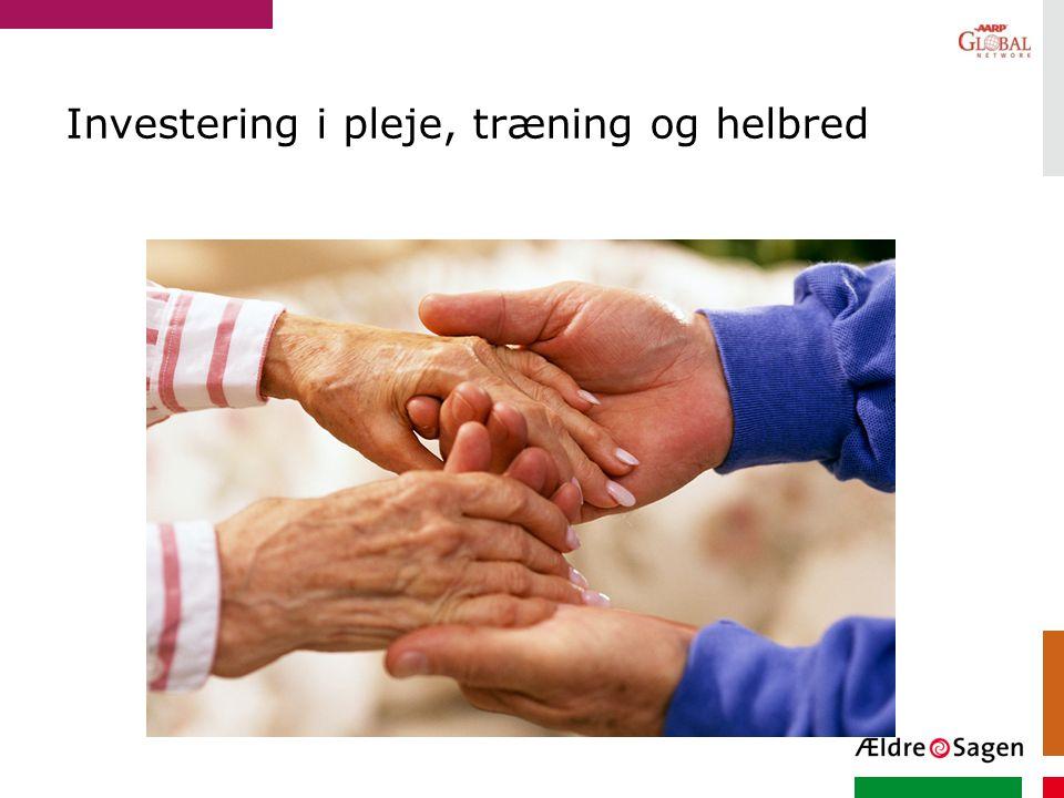 Investering i pleje, træning og helbred