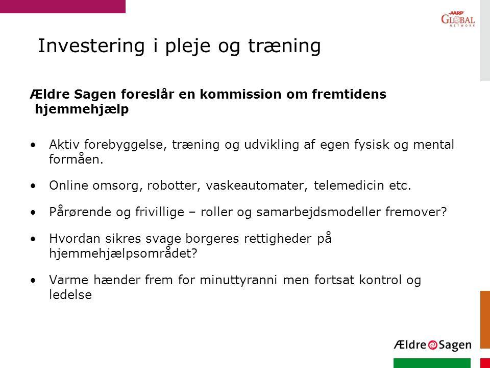 Investering i pleje og træning