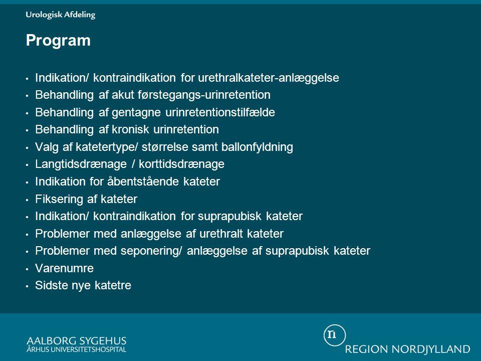 Program Indikation/ kontraindikation for urethralkateter-anlæggelse